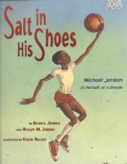 Salt in His Shoes: Michael Jordan in Pursuit of a Dream (Hardcover)