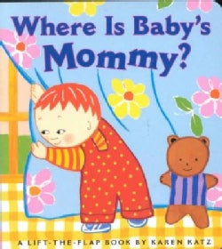 Where Is Baby's Mommy (Board book)