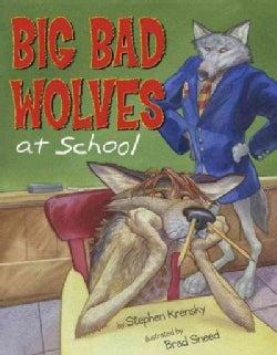 Big Bad Wolves at School (Hardcover)