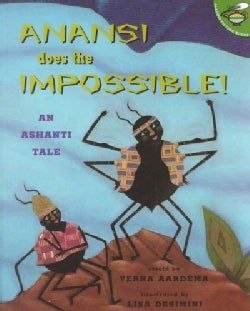 Anansi Does the Impossible!: An Anhanti Tale (Paperback)
