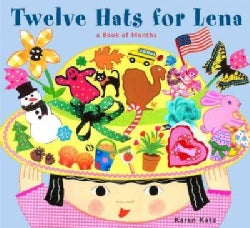 Twelve Hats for Lena: A Book of Months (Hardcover)