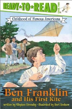 Ben Franklin and His First Kite (Paperback)