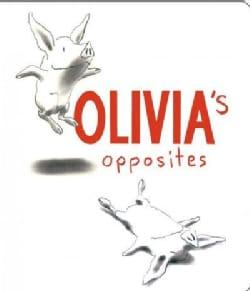 Olivia's Opposites (Board book)
