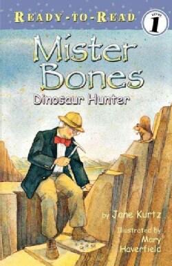 Mr. Bones: Dinosaur Hunter (Paperback)