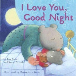 I Love You, Good Night (Board book)