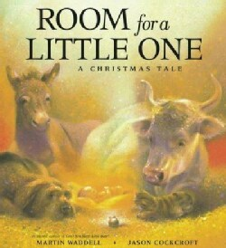 Room for a Little One: A Christmas Tale (Hardcover)