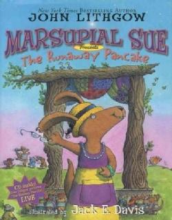 Marsupial Sue Presents: The Runaway Pancake (Hardcover)