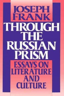 through the russian prism essays on literature and culture Through the russian prism essays in russian literature and culture would you like to suggest updates through seller support.