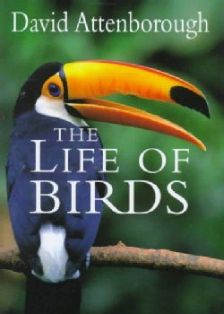The Life of Birds (Hardcover)