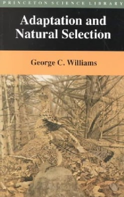 Adaptation and Natural Selection: A Critique of Some Current Evolutionary Thought (Paperback)