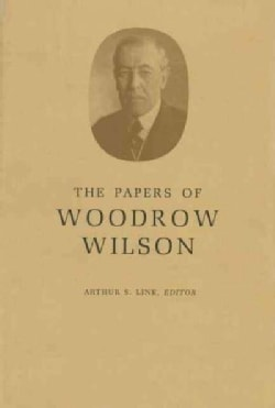 Papers of Woodrow Wilson: Contents and Index, Vols 40-49 and 51 : 1916-1918 (Hardcover)
