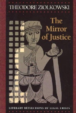 Mirror of Justice: Literary Reflections of Legal Cases (Paperback)