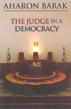 The Judge in a Democracy (Paperback)