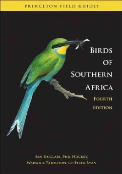 Birds of Southern Africa: The Region's Most Comprehensively Illustrated Guide (Paperback)