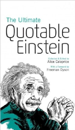 The Ultimate Quotable Einstein (Paperback)