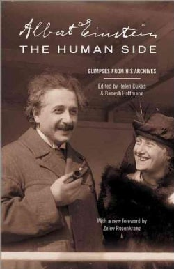 Albert Einstein, The Human Side: Glimpses from His Archives (Paperback)