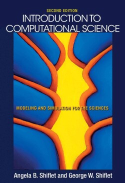 Introduction to Computational Science: Modeling and Simulation for the Sciences (Hardcover)