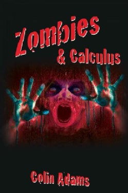 Zombies & Calculus (Hardcover)