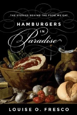 Hamburgers in Paradise: The Stories Behind the Food We Eat (Hardcover)