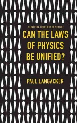 Can the Laws of Physics Be Unified? (Hardcover)