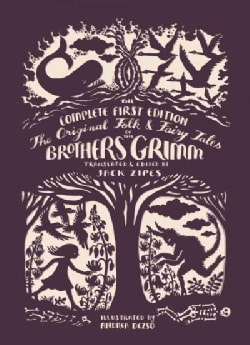The Original Folk & Fairy Tales of the Brothers Grimm: The Complete First Edition (Paperback)
