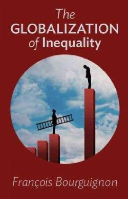 The Globalization of Inequality (Paperback)