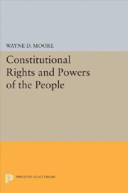 Constitutional Rights and Powers of the People (Paperback)