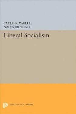 Liberal Socialism (Paperback)