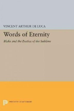Words of Eternity: Blake and the Poetics of the Sublime (Paperback)