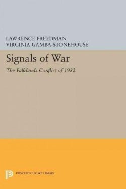 Signals of War: The Falklands Conflict of 1982 (Paperback)