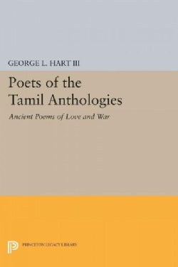 Poets of the Tamil Anthologies: Ancient Poems of Love and War (Paperback)