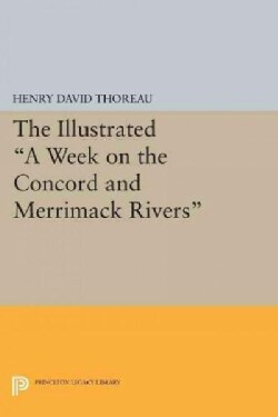 The Illustrated a Week on the Concord and Merrimack Rivers (Paperback)