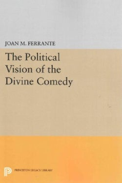 The Political Vision of the Divine Comedy (Paperback)