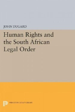 Human Rights and the South African Legal Order (Paperback)