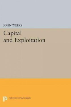 Capital and Exploitation (Paperback)