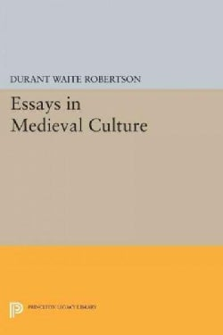 Essays in Medieval Culture (Paperback)