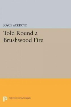 Told Round a Brushwood Fire (Paperback)