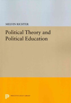 Political Theory and Political Education (Paperback)