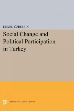 Social Change and Political Participation in Turkey (Paperback)