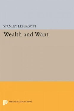 Wealth and Want (Paperback)