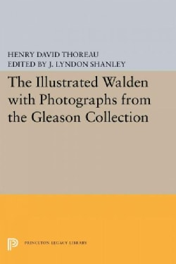 The Illustrated Walden: With Photographs from the Gleason Collection (Paperback)
