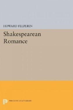 Shakespearean Romance (Paperback)