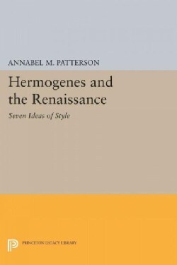 Hermogenes and the Renaissance: Seven Ideas of Style (Paperback)
