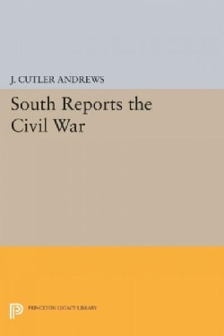 South Reports the Civil War (Paperback)