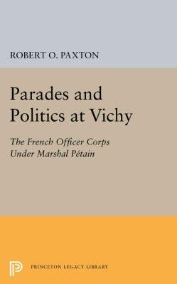Parades and Politics at Vichy (Paperback)