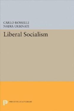 Liberal Socialism (Hardcover)