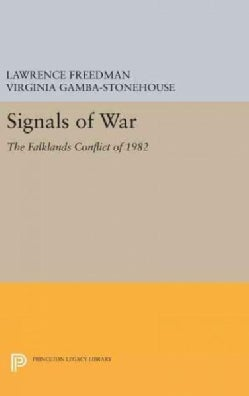 Signals of War: The Falklands Conflict of 1982 (Hardcover)