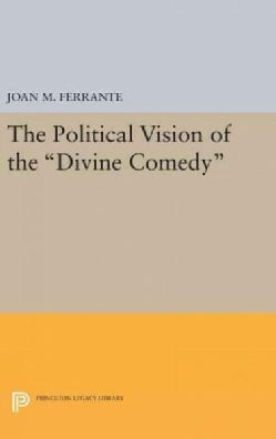 """The Political Vision of the """"Divine Comedy"""" (Hardcover)"""