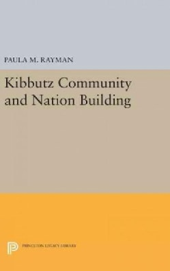 The Kibbutz Community and Nation Building (Hardcover)