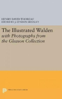 The Illustrated Walden With Photographs from the Gleason Collection (Hardcover)